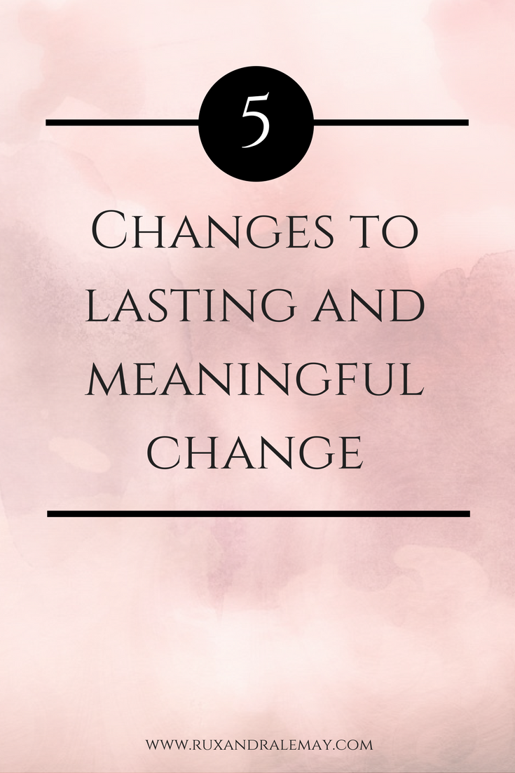 Do you need to change some areas in your life? Check out these 5 stages to become empowered, taking insight, and action, leading you to create lasting and meaningful change.