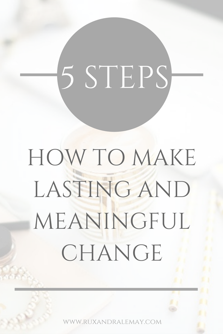How to make lasting and meaningful change. Check out these 5 stages to become empowered, taking insight, and action, leading you to create lasting and meaningful change.