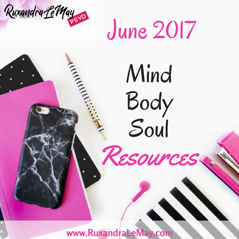 June Awe-Inspiring Motivational Resources For Your Mind, Body, & Soul