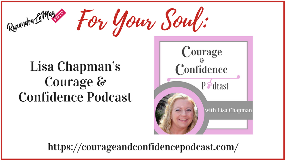 Lisa Chapman's Courage & Confidence Podcast