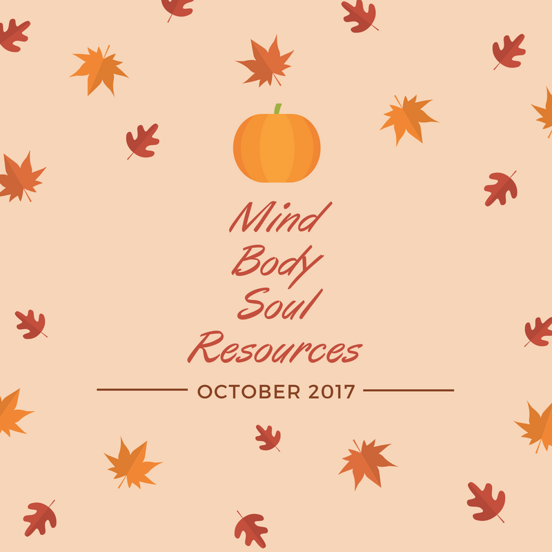 October Awe-Inspiring Motivational Resources For Your Mind, Body, & Soul