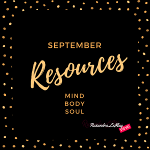 Resources for your Mind, Body, and soul
