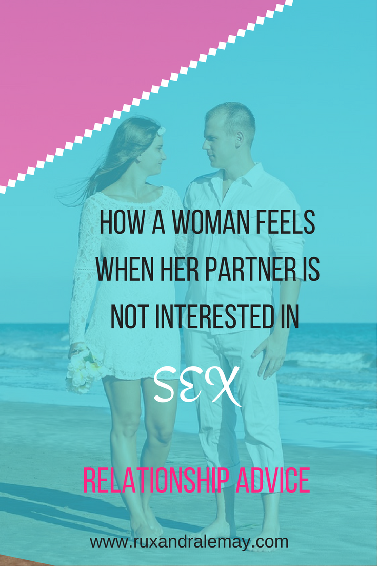 How does a women feel when her partner is not interested in sex? We dive into the emotional differences between men and women and the affect that it has on the intimacy in their relationship.