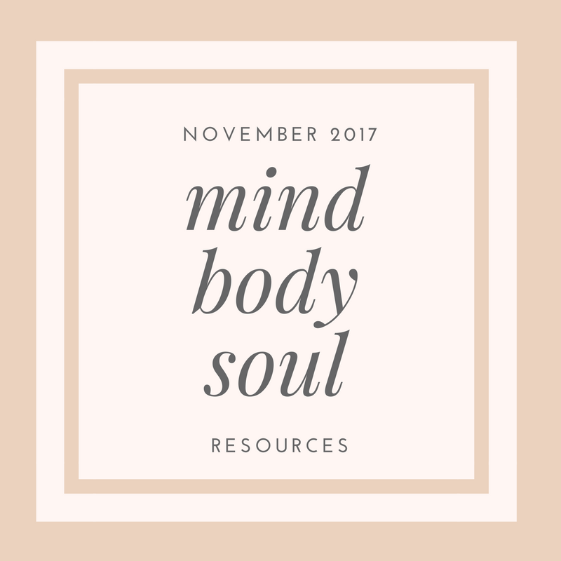 November Awe-Inspiring Motivational Resources for your Mind, Body, and Soul