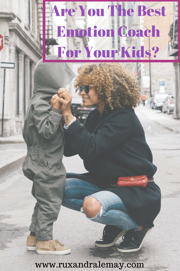 Are you the best emotion coach for your kids?