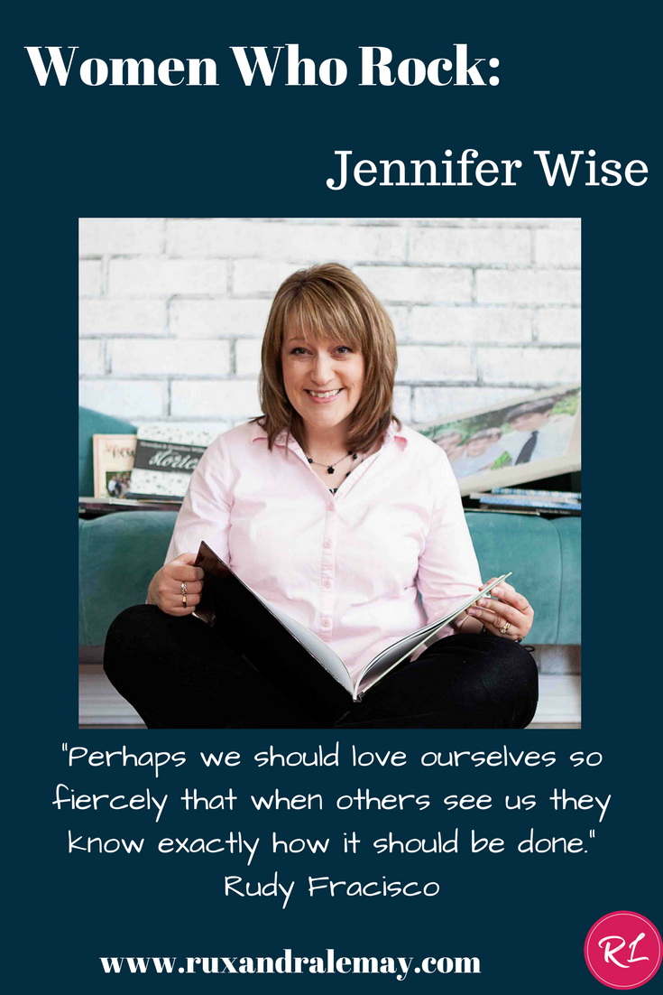 Women Who Rock: Jennifer Wise