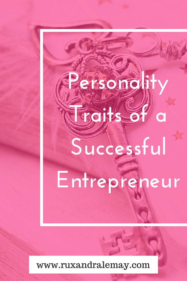 What are the traits of a successful entrepreneur? There are universal personality traits that are found in successful entrepreneurs. Check out these traits plus tips on how to stay positive and productive.