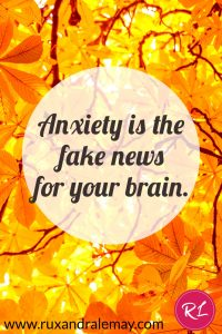 Anxiety is fake news